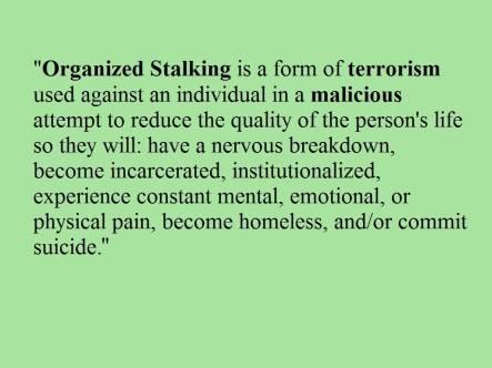 Organized Stalking