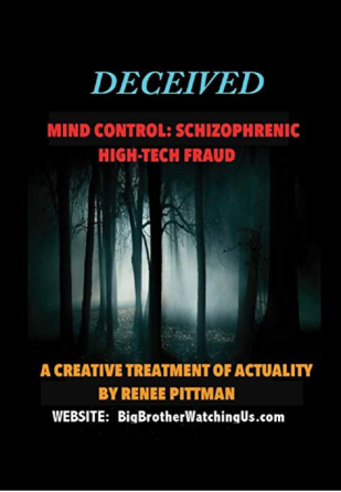 """HOW IT WORKS** """"Deceived – Mind Control: Schizophrenic High-Tech"""